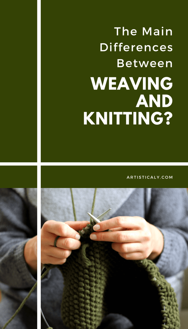 What-are-the-main-differences-between-Weaving-and-knitting